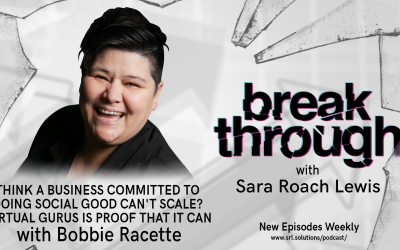E18: Bobbie Racette – Think a Business Committed to Doing Social Good Can't Scale? Virtual Gurus is Proof that it Can