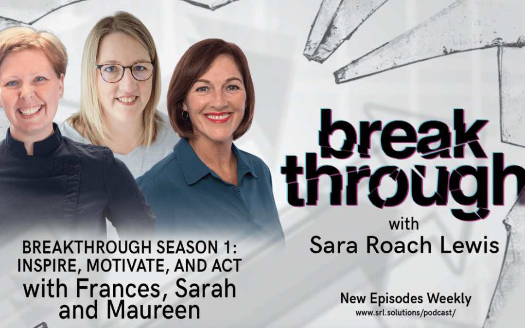 E13: Panel – Breakthrough Season 1: Inspire, Motivate, and Act