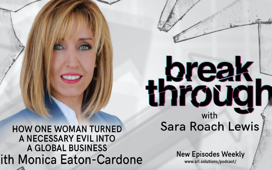 E14: Monica Eaton-Cardone – How One Woman Turned a Necessary Evil into a Global Business